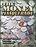 img - for The Money Masquerade book / textbook / text book