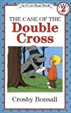 The Case of the Double Cross (An I Can Read Mystery)