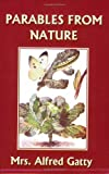 img - for Parables from Nature (Yesterday's Classics) book / textbook / text book