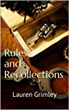 Rules and Recollections (The Alex Crocker Series)