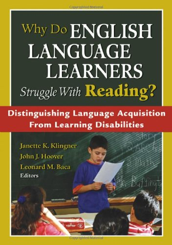 Why Do English Language Learners Struggle With Reading Distinguishing Language Acquisition From Learning Disabilities