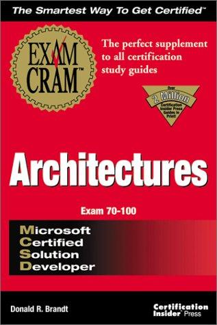 MCSD Architectures Exam Cram Exam 70-100