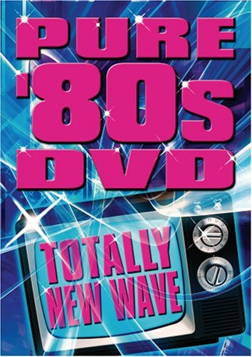 Pure 80's DVD Totally New Wave