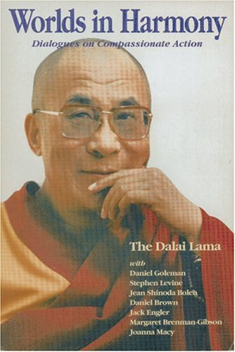 Worlds in Harmony: Dialogues on Compassionate Action, The Dalai Lama