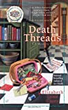 Death Threads (Southern Sewing Circle Mysteries (Mass Market))