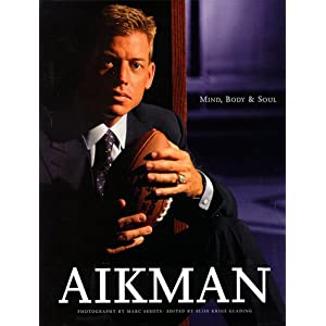 Aikman: Mind, Body & Soul