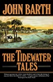 Tidewater Tales (0449902935) by Barth, John