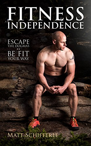 fitness-independence-escape-the-fads-and-be-fit-your-way-the-red-delta-project-book-1-english-editio