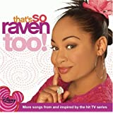 Thats So Raven Too! More Songs