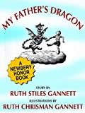 My Father's Dragon (A Newbery Honor Book)