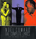 Noel Coward: The Complete Illustrated Lyrics