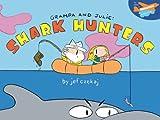 img - for Grampa & Julie: Shark Hunters book / textbook / text book