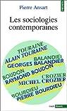 Les sociologies contemporaines par Ansart