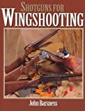 img - for Shotguns for Wingshooting book / textbook / text book