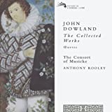 Dowland - The Collected Works / The Consort of Musicke, Rooley