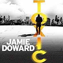 Toxic Audiobook by Jamie Doward Narrated by Peter Noble
