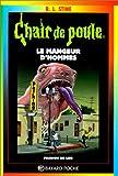 Chair de poule: Le Mangeur D'Hommes (French Edition)
