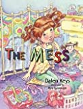 img - for Dslen Keys: The Mess (Hardcover); 2011 Edition book / textbook / text book