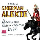 The Absolutely True Diary of a Part-time Indian Hörbuch von Sherman Alexie Gesprochen von: Sherman Alexie
