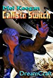 Callisto Switch
