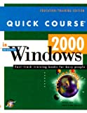 Quick Course in Windows 2000 (1582780005) by Cox, Joyce