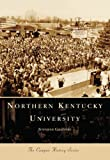 Northern  Kentucky  University  (KY)  (Campus  History  Series)