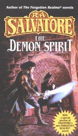 The Demon Spirit (The DemonWars Trilogy, Book 2), R.A. Salvatore