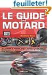 Le guide du motard : Conjuguer plaisi...