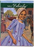 Meet Felicity: An American Girl : 1774 (The American Girls Collection, Book 1)