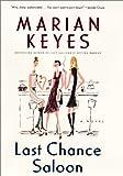 Last Chance Saloon: Novel Marian Keyes