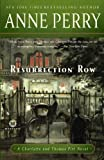 Resurrection Row: A Charlotte and Thomas Pitt Novel (Mortalis) (0345513991) by Perry, Anne