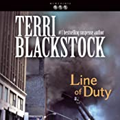 Line of Duty: Newpointe 911 Series, Book 5 | [Terri Blackstock]