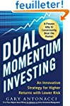 Dual Momentum Investing: An Innovativ...