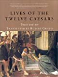 The Lives of the Twelve Caesars (1566492106) by Suetonius