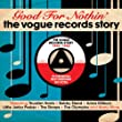 Good for Nothin' - The Vogue Records Story 1956-1962