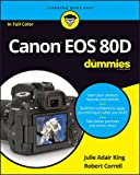 Canon EOS 80D For Dummies (For Dummies (Computer/Tech))