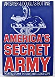 img - for America's Secret Army: The Untold Story of the Counter Intelligence Corps book / textbook / text book