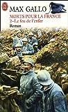 Morts pour la France : Tome 2 Le feu de l'enfer (1916-1917)