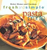 img - for pasta pronto (Better Homes & Gardens Fresh & Simple) book / textbook / text book