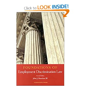 Foundations of Employment Discrimination Law (Interdisciplinary Readers in Law) John J. Donohue