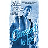 Caressed by Ice (Berkley Sensation)by Nalini Singh