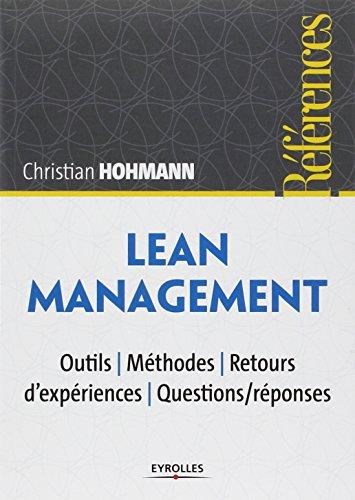 Lean Management : Outils, méthodes, retours d'expériences, questions/réponses