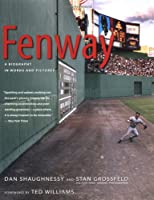 "Cover of ""Fenway: A Biography in Words an..."