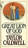 Great Lion of God (0449203697) by Caldwell, Taylor