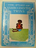 The Story of Sambo and the Twins (0701100249) by Bannerman, Helen