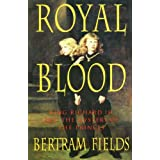 Royal Blood: King Richard III and the Mystery of the Princesby Bertram Fields