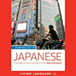 Starting Out in Japanese (       UNABRIDGED) by Living Language