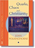 Quarks Chaos And Christianity (0281057664) by Polkinghorne, John