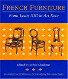 img - for French Furniture : From Louis XIII to Art Deco book / textbook / text book