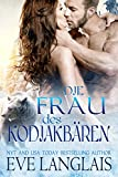 Die Frau des Kodiakb�ren: (Kodiak's Claim German Translation) (Kodiak Point 1)